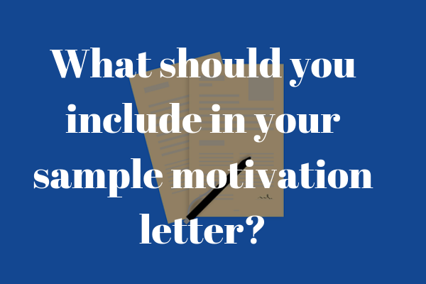 How to write a PhD motivation letter