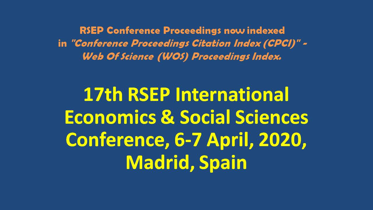 17th RSEP International Economics & Social Sciences Conference - 6-7 April 2020