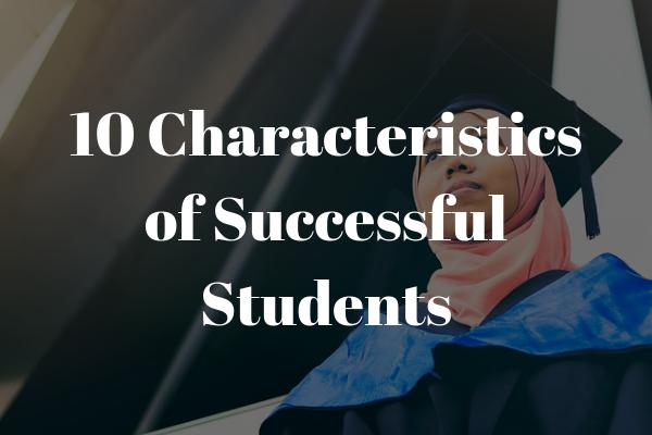 10 Characteristics of Successful Students | INOMICS