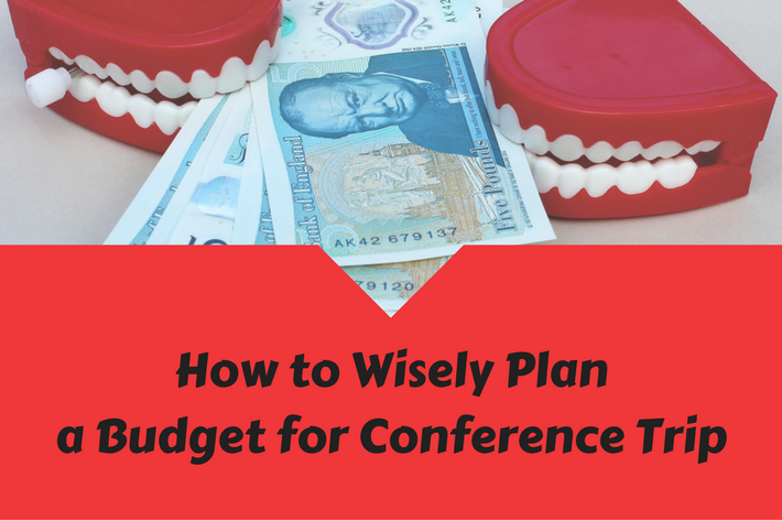 how to wisely plan a budget for conference trip inomics