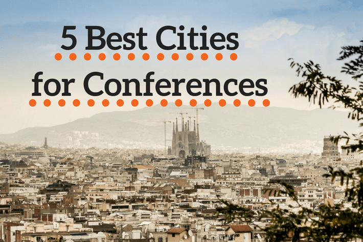 5 Best Cities for Conferences