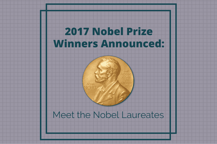 2017 Nobel Prize Winners Announced: Meet the Nobel Laureates
