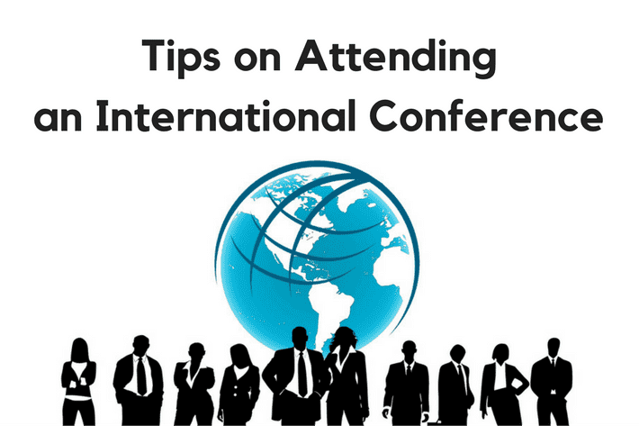 Tips on attending an international conference