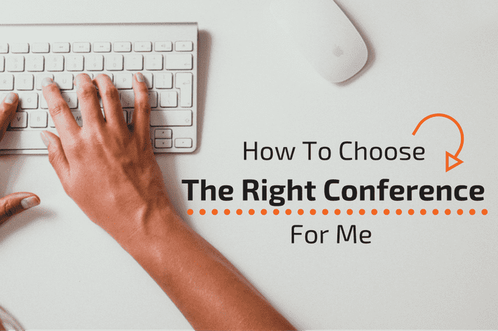 How to choose the right conference for me
