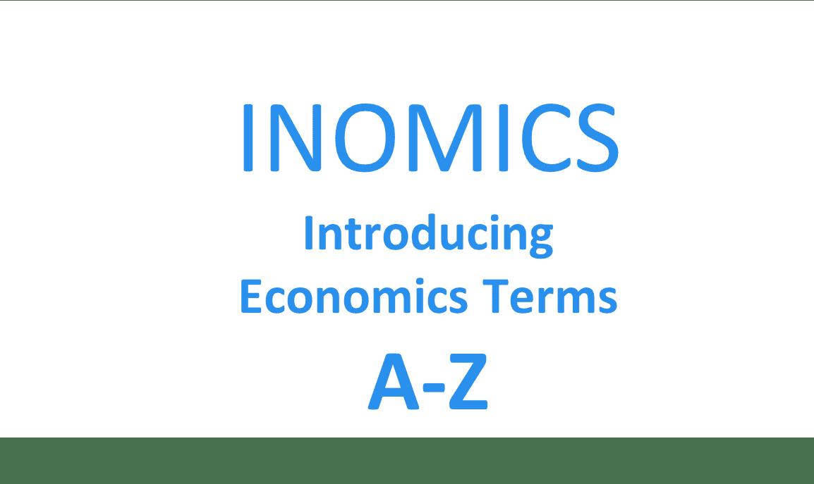 INOMICS unveils its A-Z of economics terms