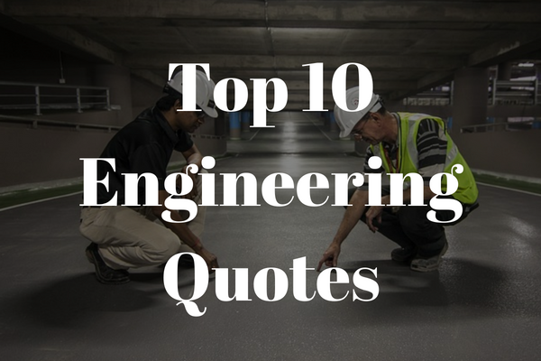 10 Best Quotes From Engineers Newengineer Com