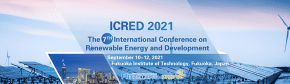 2021 7th International Conference on Renewable Energy and Development (ICRED 2021)