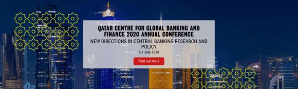 Call for Papers: Qatar Centre for Global Banking and Finance 2020 Annual Conference
