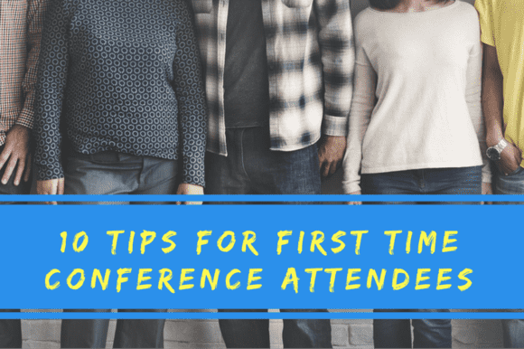10 tips for first time conference attendees