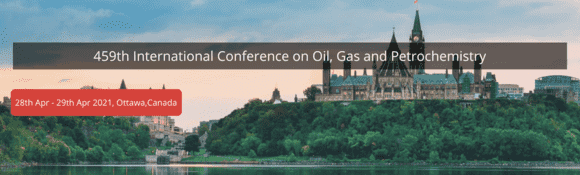 459th International Conference on Oil, Gas and Petrochemistry