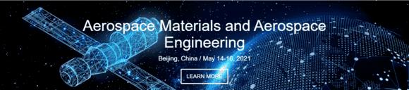 第五届航空航天材料和航空航天工程国际会议(AMAE 2021)