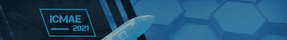 第12届机械和航空航天工程国际会议(ICMAE)